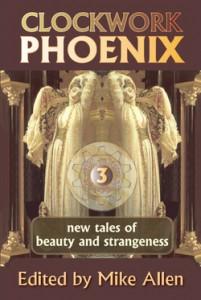 CLOCKWORK PHOENIX 3 trade paperback